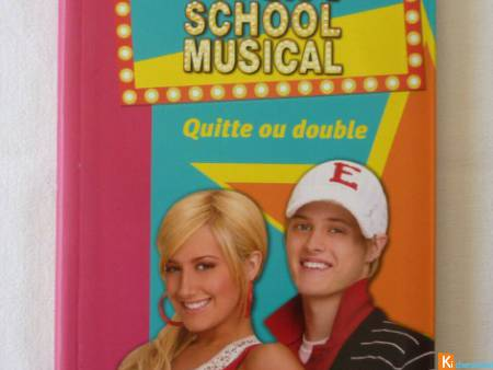 Livre High School Musical Quitte ou double