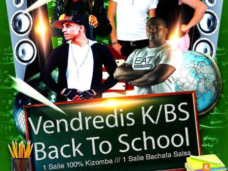 Vendredi K/BS Back to School avec Buffet, DjAlnova