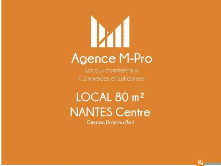 NANTES Centre-ville Local 80 m2