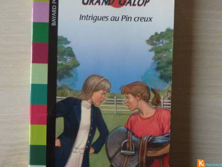 Livre Grand Galop Intrigues au Pin creux