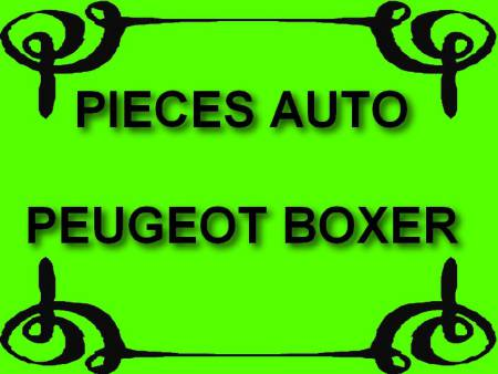 PIECES PEUGEOT BOXER