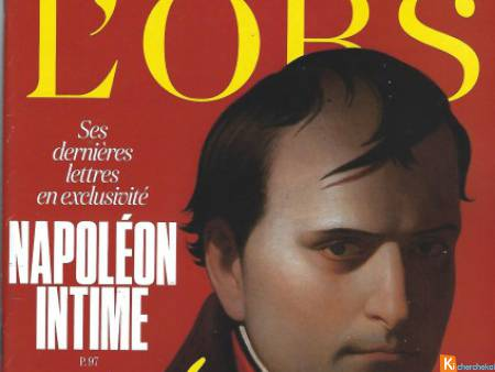 L'OBS-19 AVRIL 2018: NAPOLEON intime : exclusif