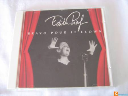 CD Edith Piaf - Bravo pour le clown