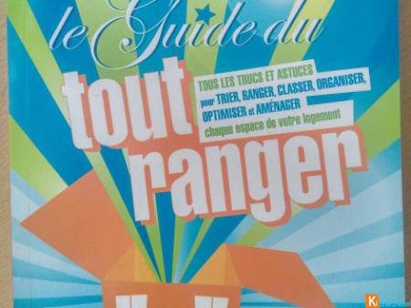 LE GUIDE DU TOUT RANGER - 317 pages