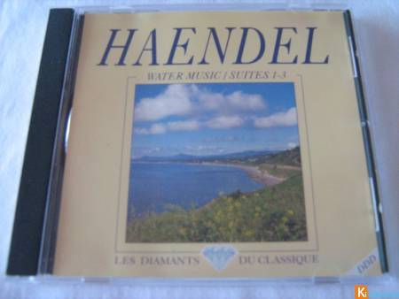 CD Haendel - Water Music / Suites 1 à 3
