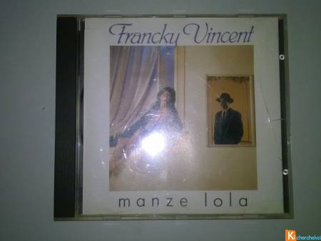 CD Francky Vincent   Manze Lola  1988